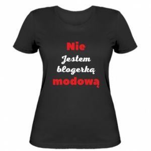 Damska koszulka Nie jestem blogerką modową