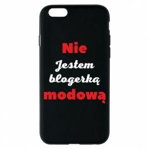 Etui na iPhone 6/6S Nie jestem blogerką modową