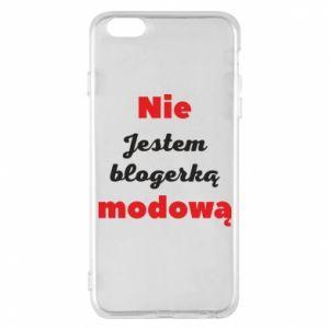 Etui na iPhone 6 Plus/6S Plus Nie jestem blogerką modową