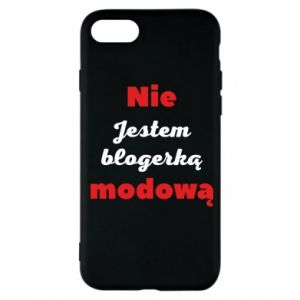 Etui na iPhone 7 Nie jestem blogerką modową