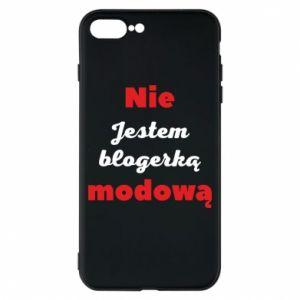 Etui na iPhone 8 Plus Nie jestem blogerką modową