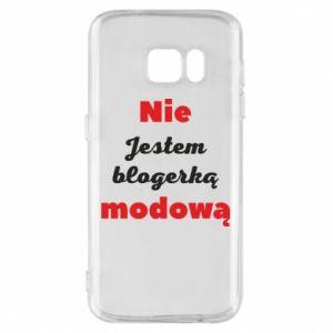 Etui na Samsung S7 Nie jestem blogerką modową