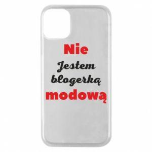 Etui na iPhone 11 Pro Nie jestem blogerką modową