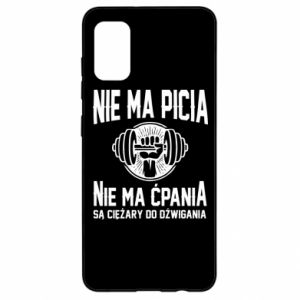 Samsung A41 Case No drinking no drugs