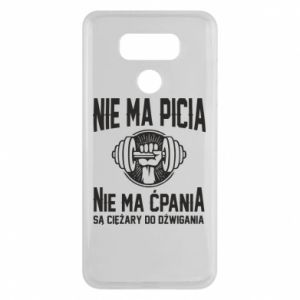 LG G6 Case No drinking no drugs