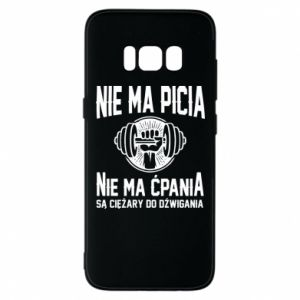 Samsung S8 Case No drinking no drugs