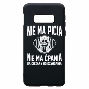 Samsung S10e Case No drinking no drugs