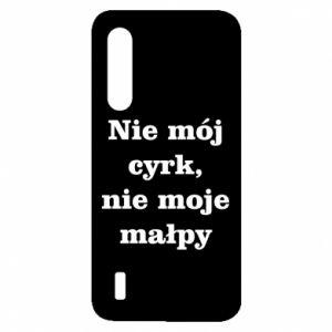 Etui na Xiaomi Mi9 Lite Nie mój cyrk, nie moje małpy