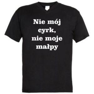 Męska koszulka V-neck Nie mój cyrk, nie moje małpy - PrintSalon