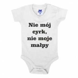 Baby bodysuit Not my circus, not my monkeys