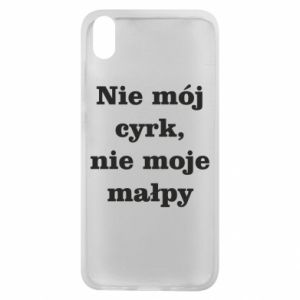 Phone case for Xiaomi Redmi 7A Not my circus, not my monkeys