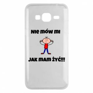 Etui na Samsung J3 2016 Nie mów mi jak mam żyć