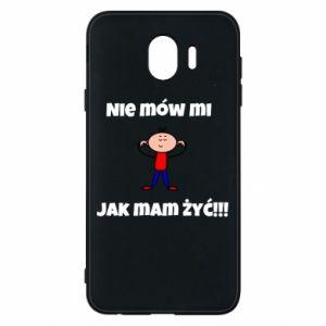 Etui na Samsung J4 Nie mów mi jak mam żyć