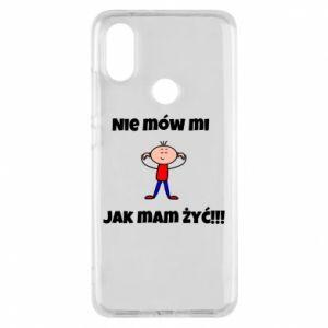 Etui na Xiaomi Mi A2 Nie mów mi jak mam żyć