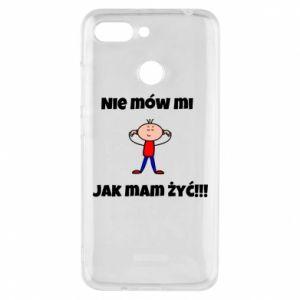 Etui na Xiaomi Redmi 6 Nie mów mi jak mam żyć