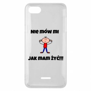 Etui na Xiaomi Redmi 6A Nie mów mi jak mam żyć