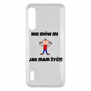 Etui na Xiaomi Mi A3 Nie mów mi jak mam żyć