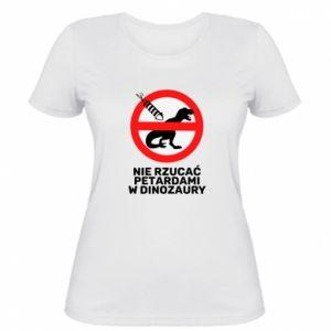 Women's t-shirt Don't throw firecrackers at dinosaurs