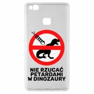 Etui na Huawei P9 Lite Nie rzucać petardami w dinozaury
