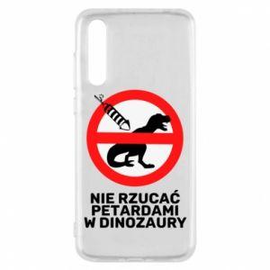 Etui na Huawei P20 Pro Nie rzucać petardami w dinozaury