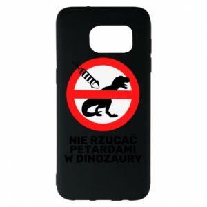 Etui na Samsung S7 EDGE Nie rzucać petardami w dinozaury