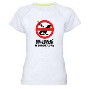 Koszulka sportowa damska Nie rzucać petardami w dinozaury