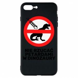 Etui do iPhone 7 Plus Nie rzucać petardami w dinozaury