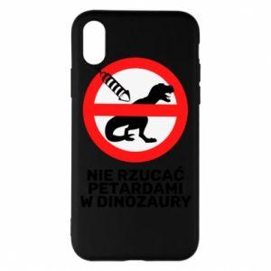 Etui na iPhone X/Xs Nie rzucać petardami w dinozaury