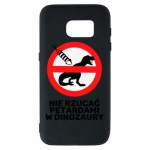 Etui na Samsung S7 Nie rzucać petardami w dinozaury