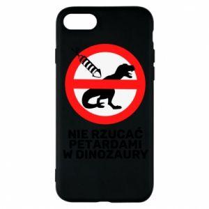 Etui na iPhone 8 Nie rzucać petardami w dinozaury