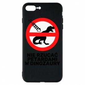 Etui na iPhone 8 Plus Nie rzucać petardami w dinozaury