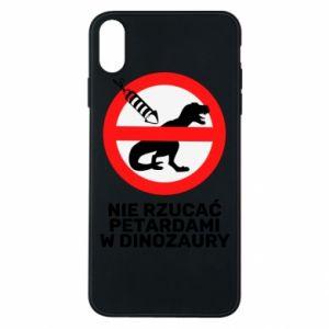 Etui na iPhone Xs Max Nie rzucać petardami w dinozaury