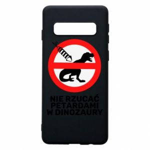 Etui na Samsung S10 Nie rzucać petardami w dinozaury