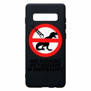 Etui na Samsung S10+ Nie rzucać petardami w dinozaury