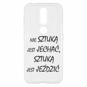 Etui na Nokia 4.2 Nie sztuką jest jechać...