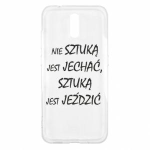 Etui na Nokia 2.3 Nie sztuką jest jechać...