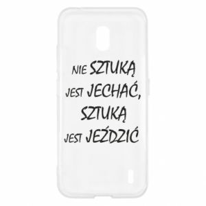 Etui na Nokia 2.2 Nie sztuką jest jechać...