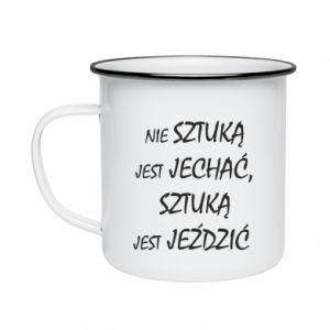 Enameled mug It is not an art to go... - PrintSalon