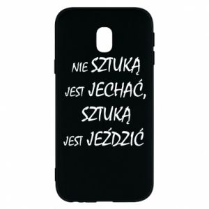 Phone case for Samsung J3 2017 It is not an art to go... - PrintSalon