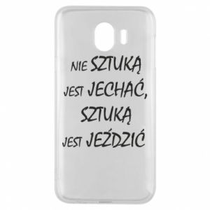 Phone case for Samsung J4 It is not an art to go... - PrintSalon