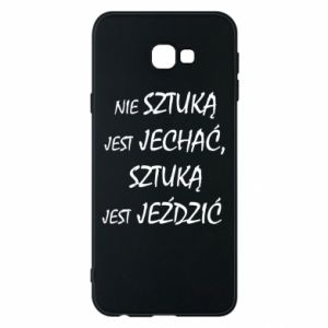 Phone case for Samsung J4 Plus 2018 It is not an art to go... - PrintSalon