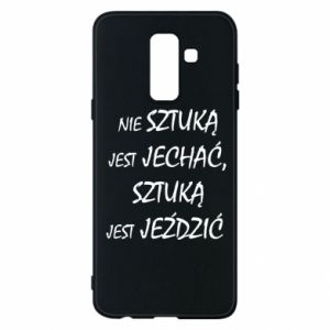 Phone case for Samsung A6+ 2018 It is not an art to go... - PrintSalon