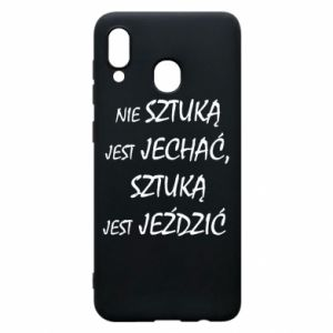 Phone case for Samsung A20 It is not an art to go... - PrintSalon