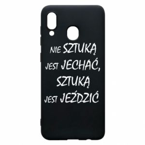 Phone case for Samsung A30 It is not an art to go... - PrintSalon