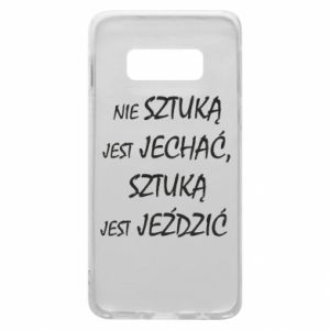 Phone case for Samsung S10e It is not an art to go... - PrintSalon