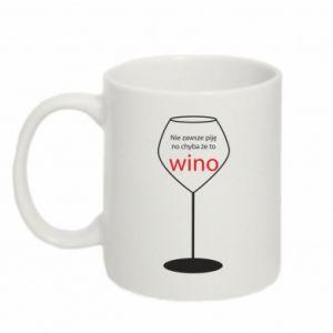 Kubek 330ml Nie zawsze piję, no chyba że to wino
