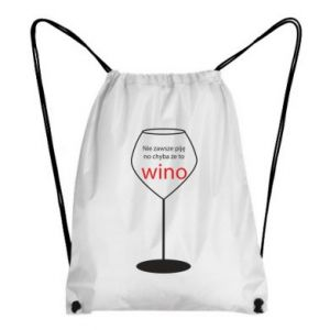 Backpack-bag I do not always drink, unless it's wine