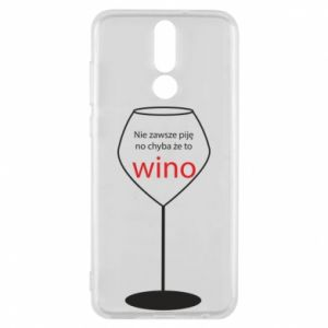Phone case for Huawei Mate 10 Lite I do not always drink, unless it's wine