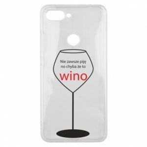 Phone case for Xiaomi Mi8 Lite I do not always drink, unless it's wine