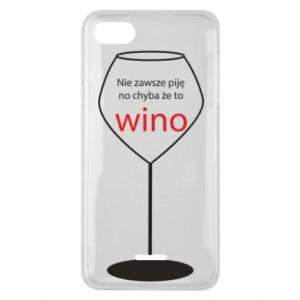Phone case for Xiaomi Redmi 6A I do not always drink, unless it's wine